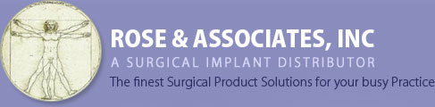 Rose Associates, Inc - A Surgical Implant Distributor