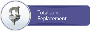 Total Joint Replacements